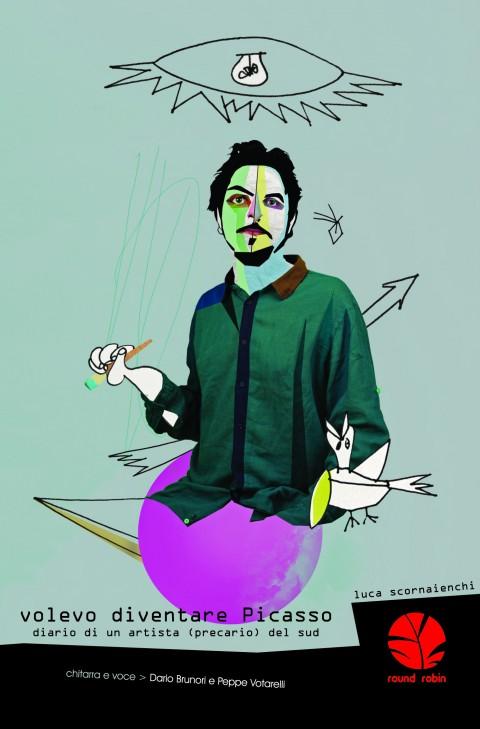 Luca Scornaienchi - Volevo diventare Picasso - Round Robin