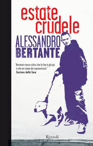Alessandro Bertante, Estate crudele (2013), copertina