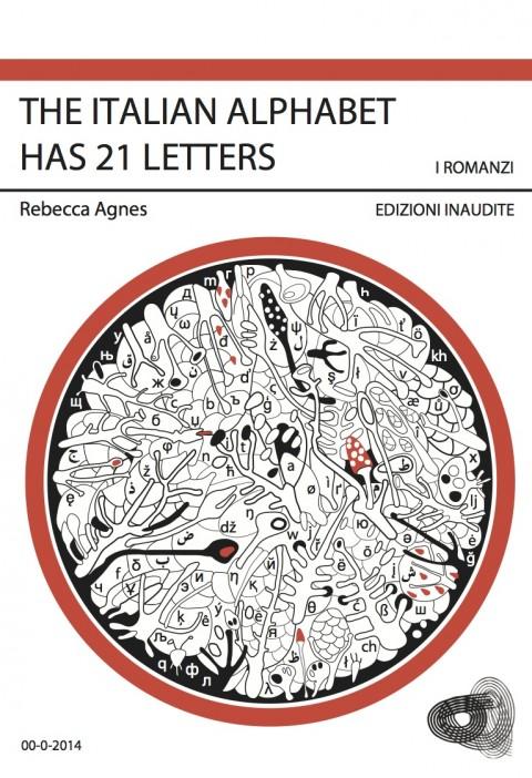 Rebecca Agnes, The Italian Alphabet Has 21 Letters, 2014 - libro d'artista