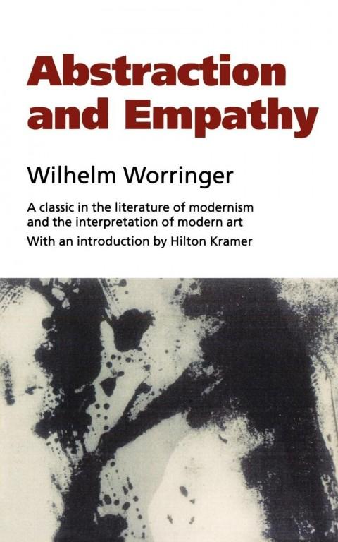Il classico saggio di Worringer su Astrazione ed Empatia