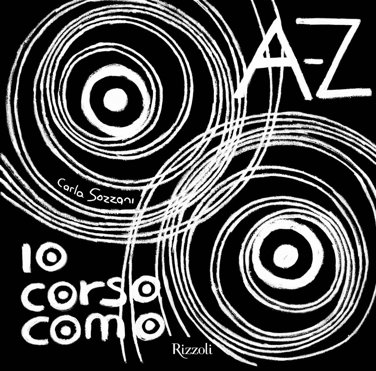 AA.VV., A-Z 10 Corso Como, Rizzoli