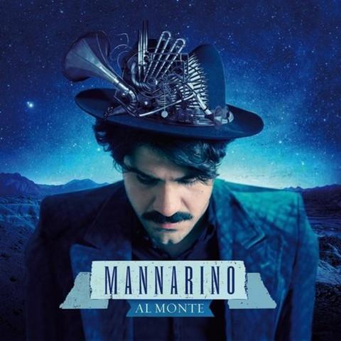 Alessandro Mannarino, Al monte