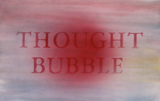 Ed Ruscha, Thought Bubble, 2014, Pigmento in polvere & acrilico su carta, 38 x 56.8 cm, ©Ed Ruscha, Foto di Paul Ruscha, Courtesy of the artist and Gagosian Gallery