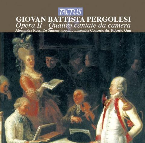 Giovan Battista Pergolesi, Cantate da Camera Opus 2