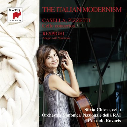The Italian Modernism (Casella, Pizzetti, Respighi) - Silvia Chiesa (Sony)