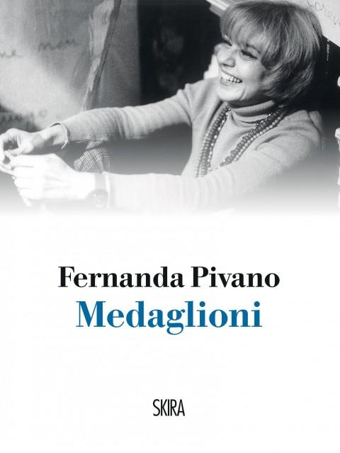 Fernanda Pivano – Medaglioni – Skira