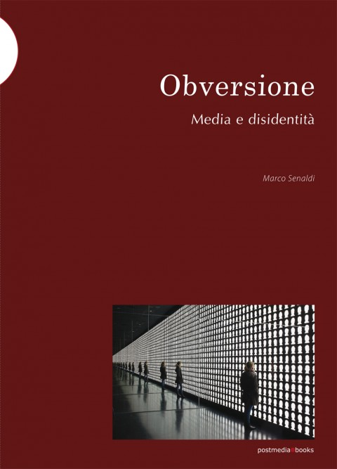 Marco Senaldi – Obversione – Postmedia