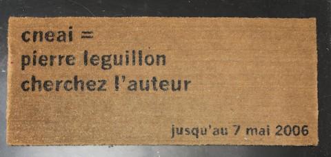 Pierre Leguillon, Cherchez l'auteur, 2006 - collezione Cneai - photo Giorgio Benni