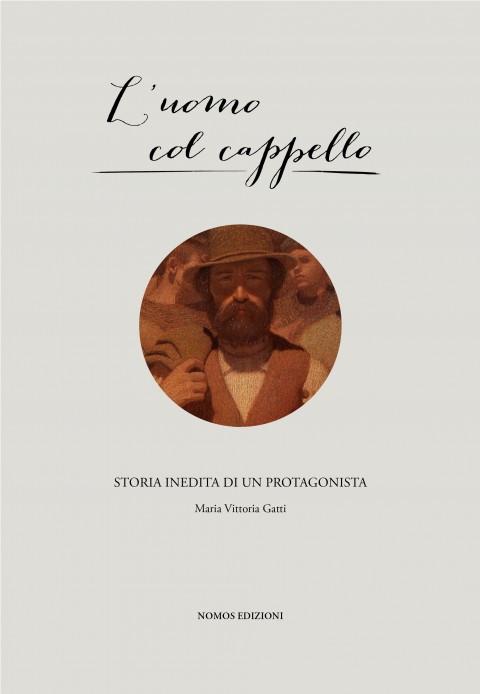 Maria Vittoria Gatti – L'uomo col cappello