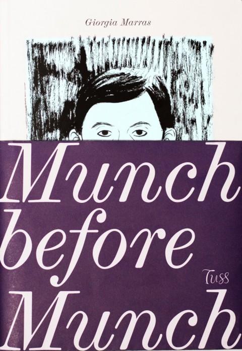 Giorgia Marras – Munch before Munch – Tuss