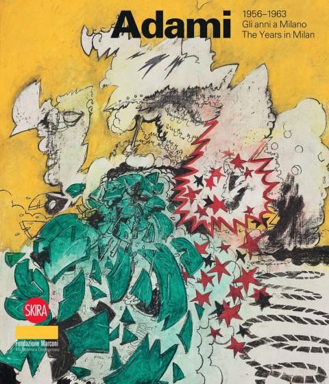 Amelia Valtolina (a cura di) – Valerio Adami 1956-1963 – Skira