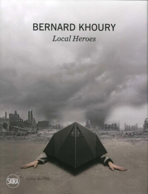 Bernard Khoury – Local Heroes - Skira