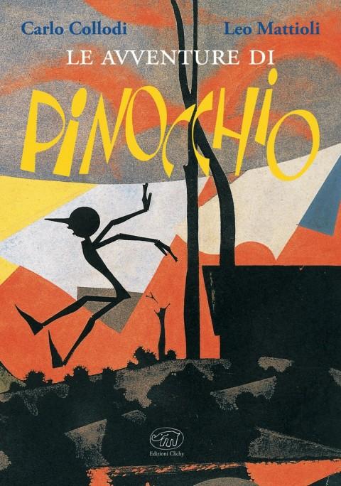 Carlo Collodi & Leo Mattioli – Le avventure di Pinocchio – Clichy