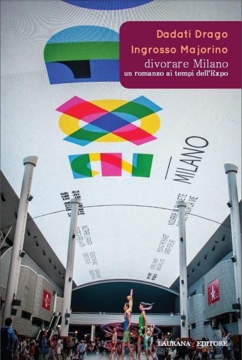 Divorare Milano – Laurana