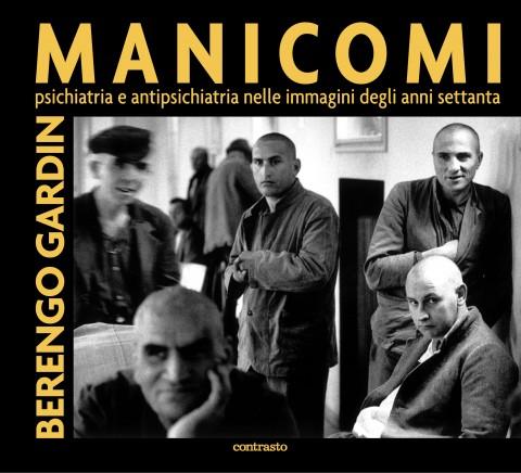 Gianni Berengo Gardin – Manicomi – Contrasto