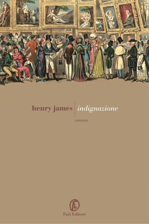 Henry James – Indignazione – Fazi