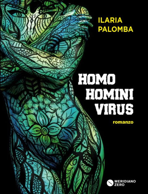 Ilaria Palomba – Homo homini virus – Meridiano Zero