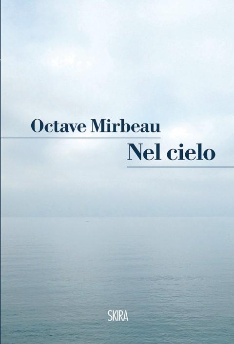 Octave Mirbeau – Nel cielo – Skira