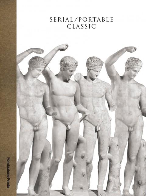 Salvatore Settis (a cura di) – Serial - Portable Classic – Fondazione Prada