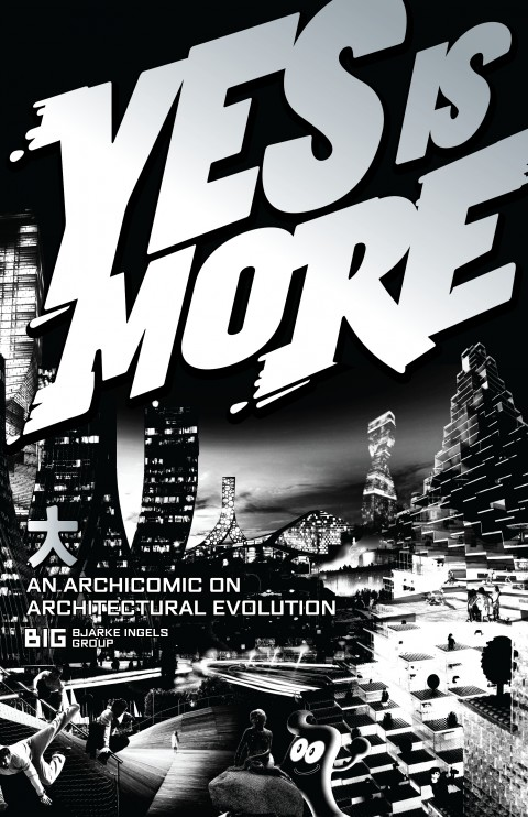 Yes is more. An Archicomic on architectural evolution, di BIG_Bjarke Ingels Group, edito da Taschen, Köln 2011. Image courtesy BIG – Bjarke Ingels Group