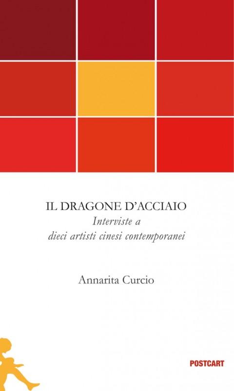 Annarita Curcio – Il dragone d'acciaio – Postcart