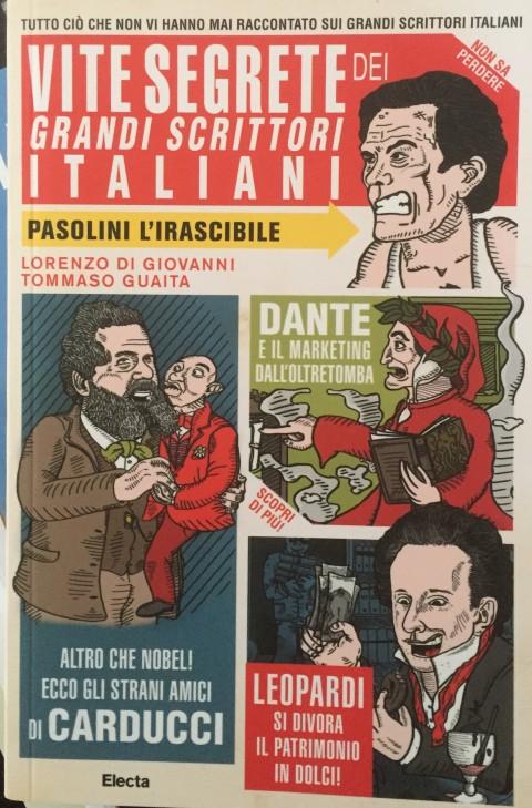Lorenzo Di Giovanni & Tommaso Guaita – Vite segrete dei grandi scrittori italiani – Electa