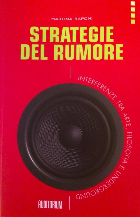 Martina Raponi, Strategie del rumore, Auditorium Edizioni