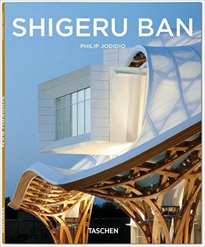 Philip Jodidio – Shigeru Ban – Taschen