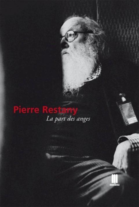 Pierre Restany – La part des anges – Mudima