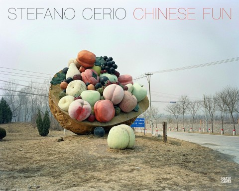 Stefano Cerio. Chinese Fun – Hatje Cantz