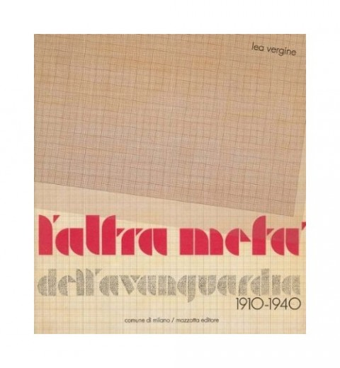 L'altra metà dell'avanguardia (1910-1940). Catalogo della mostra (Milano-Stoccolma, 1980)