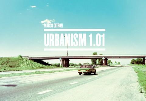 Marco Citron, Urbanism 1.01
