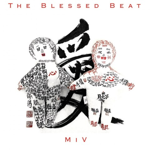 The Blessed Beat, MiV