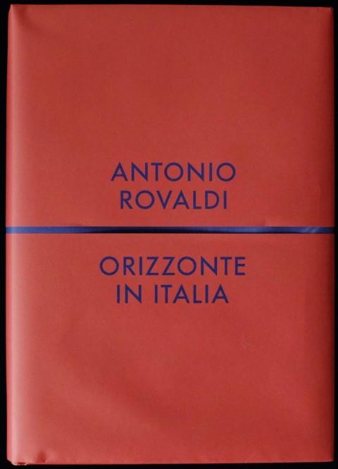 Antonio Rovaldi. Orizzonte in Italia – Humboldt Books