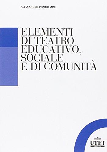 Alessandro Pontremoli, Elementi di teatro educativo, sociale e di comunità, Utet