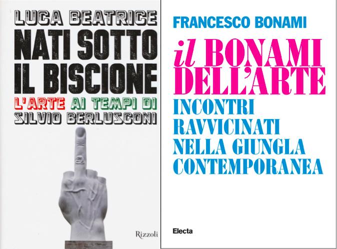 Luca Beatrice e Francesco Bonami, rispettivamente per Rizzoli e Electa