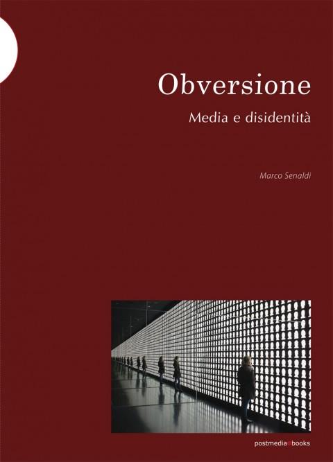 Marco Senaldi - Obversione - Postmedia