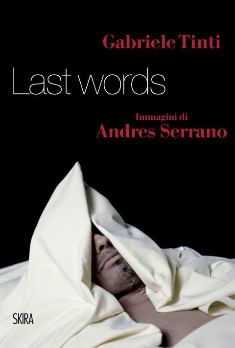 Gabriele Tinti - Last Words - Skira