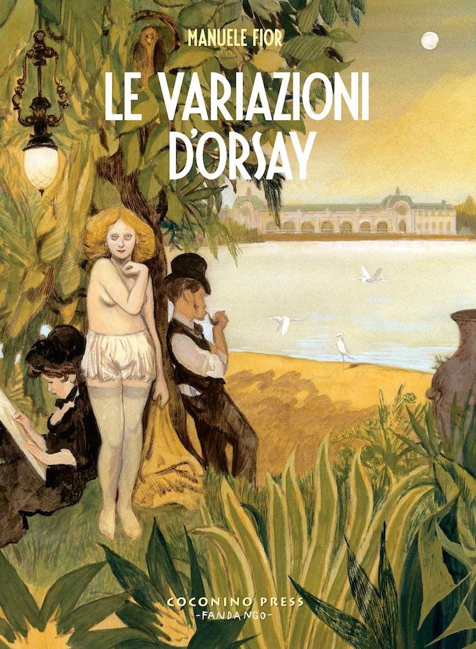 Manuele Fior, Le variazioni d'Orsay, Coconino Press