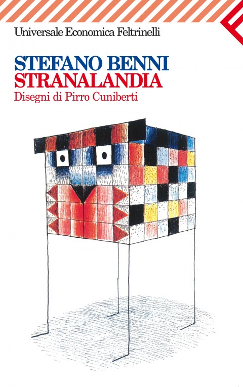Stranalandia di Stefano Benni, con i disegni di Pirro Cuniberti