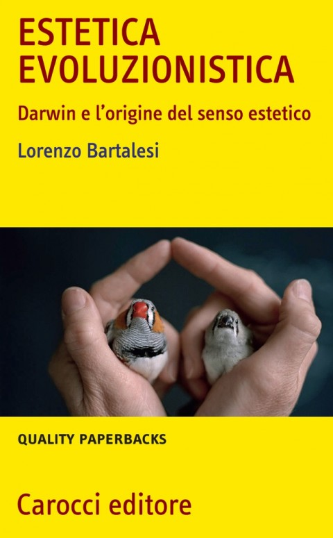 Lorenzo Bartalesi, Estetica evoluzionistica, Carocci 2012