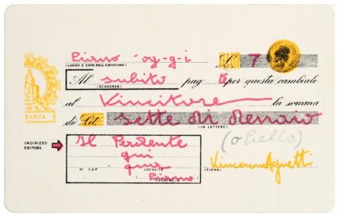Vincenzo Agnetti, Senza titolo (cambiale), 1970 - Collezione Ramo