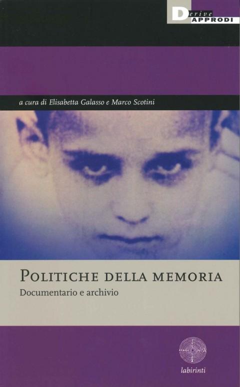 Politiche della memoria - DeriveApprodi 2014