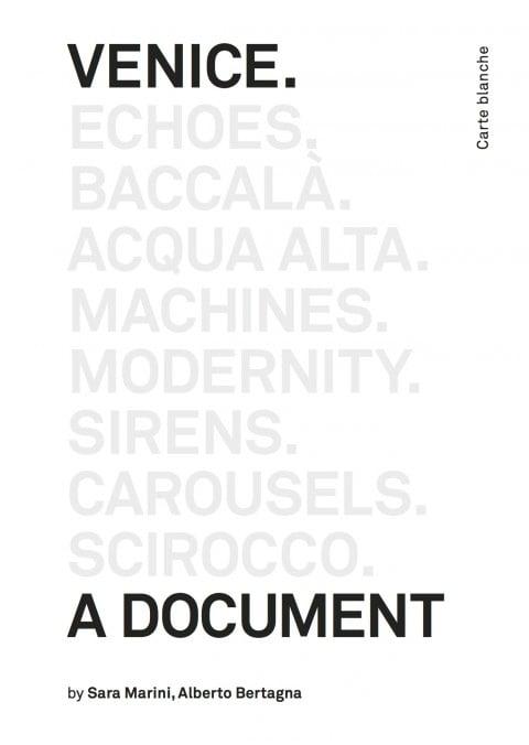Sara Marini & Alberto Bertagna – Venice. A document