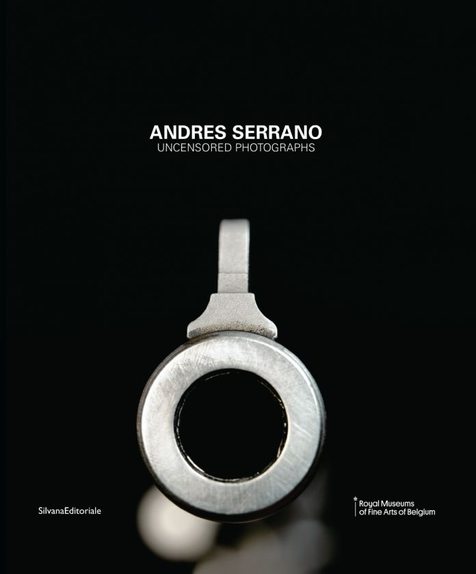Andres Serrano. Uncensored Photographs – Silvana Editoriale
