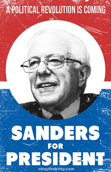 Bernie Sanders for president by Obey, 2016