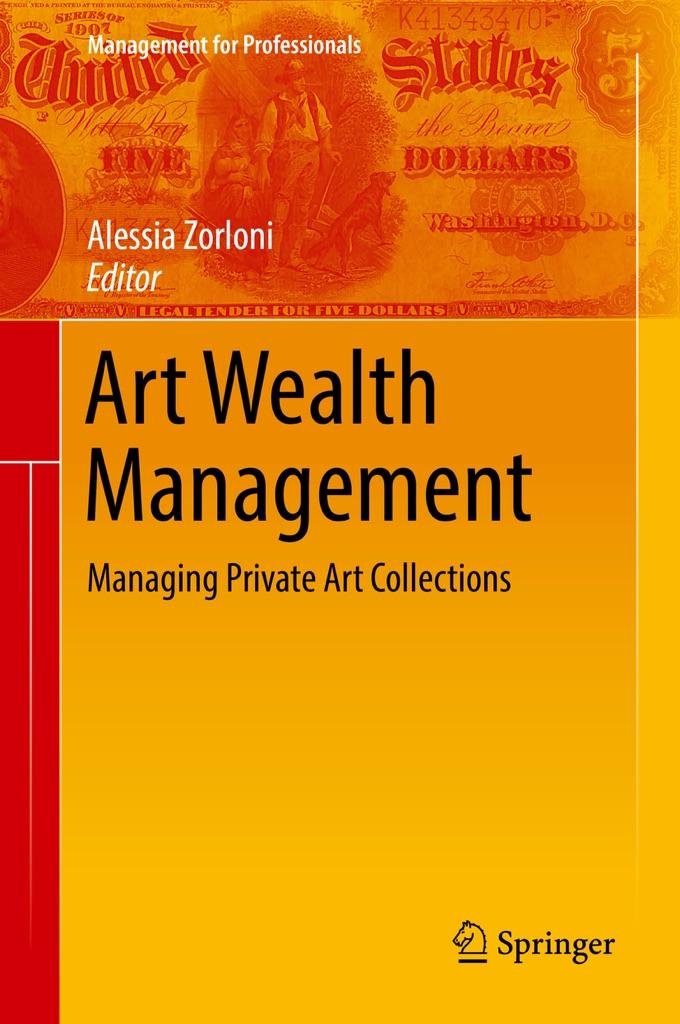 Alessia Zorloni – Art Wealth Management (Springer, 2016)