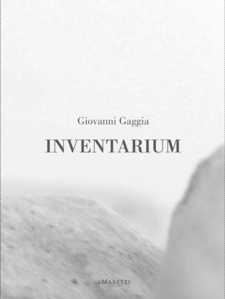 Giovanni Gaggia – Inventarium (Maretti 2016) - cover