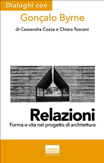 Gonçalo Byrne – Relazioni (Christian Marinotti)