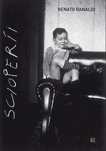 Renato Ranaldi. Scioperíi (Gli Ori) - cover